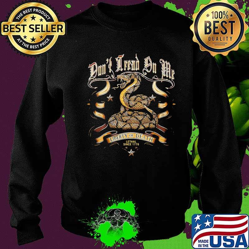 Liberty Or Death Lethal Since 1776 Cobra Shirt Sweater