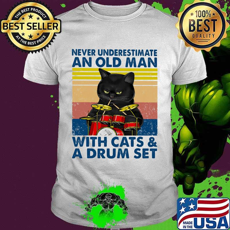 Never underestimate an old man with cats and drum set vintage retro shirt