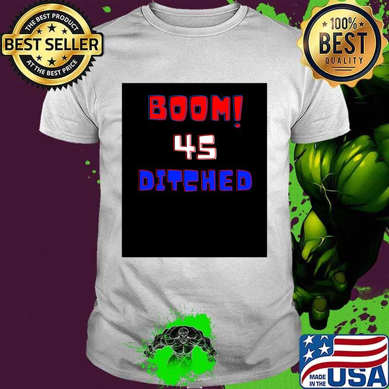 Official Boom 45 Ditched Shirt