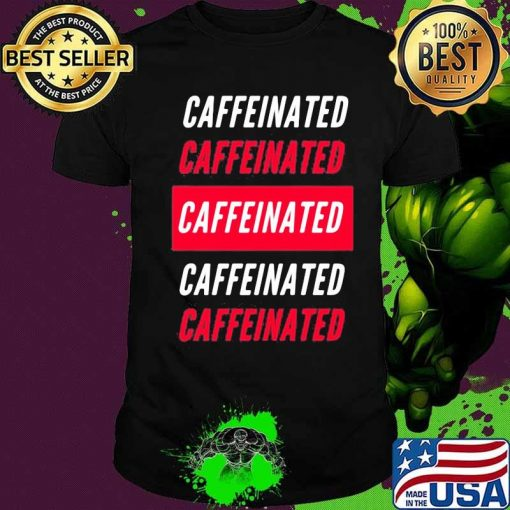 Official Caffeinated White Red Shirt