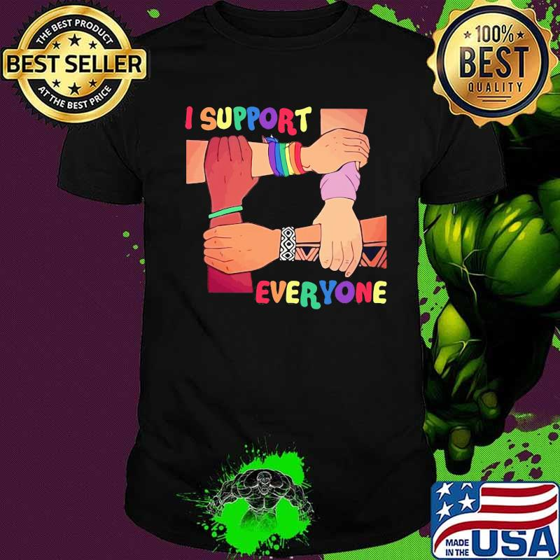 Official I Support Everyone Lgbt Shirt