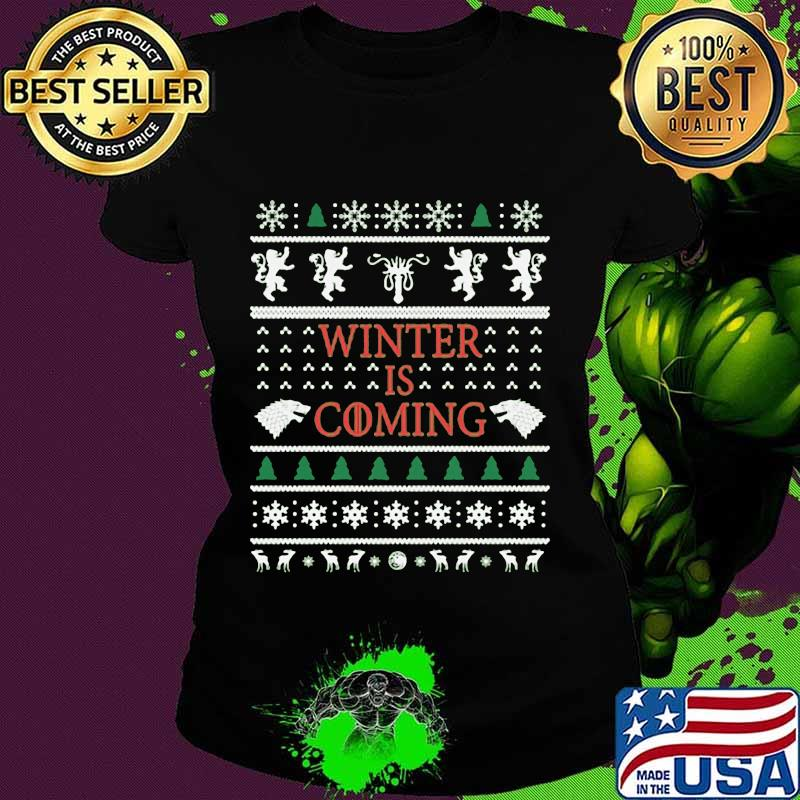 Official Winter Is Coming Merry Xmas Shirt Ladies tee