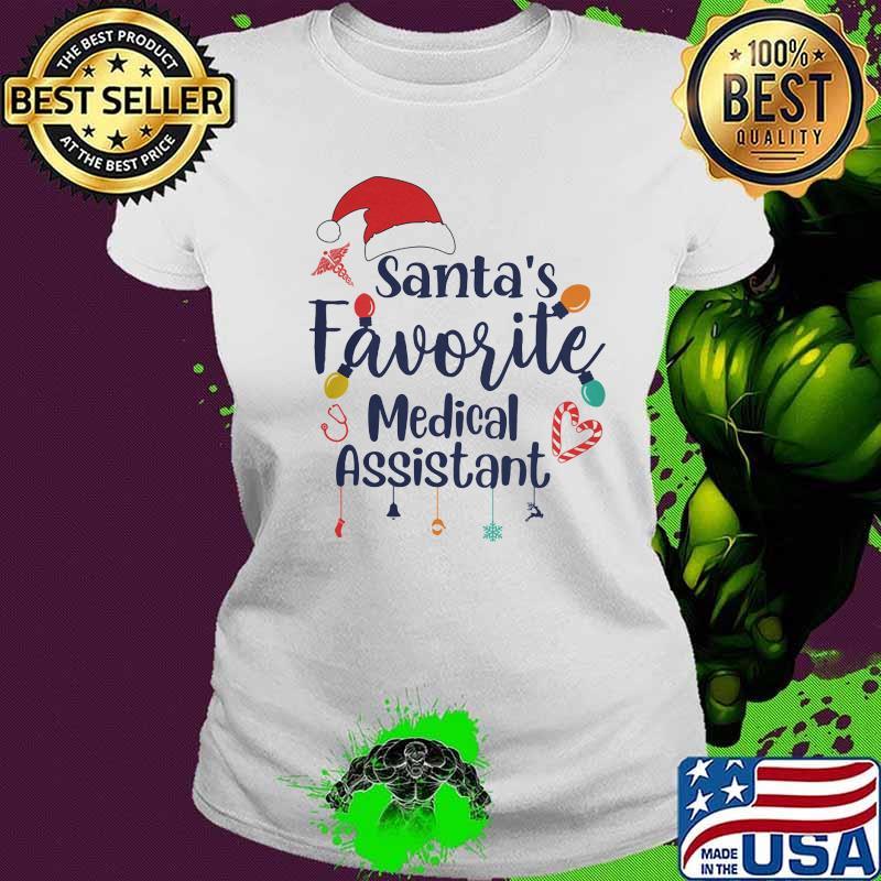 Santa's Favorite Medical Assistant Merru Christmas Shirt Ladies tee