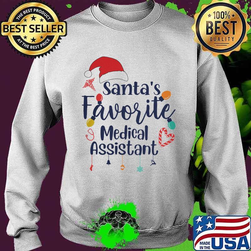 Santa's Favorite Medical Assistant Merru Christmas Shirt Sweater