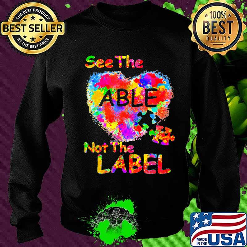 See The Able Not The Label Heart Shirt Sweater