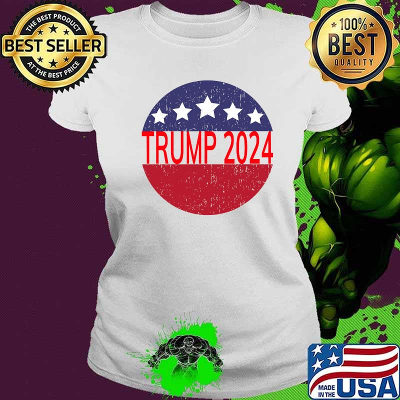 Trump 2024 Campaign For President Distressed Star Circle Shirt Ladies tee