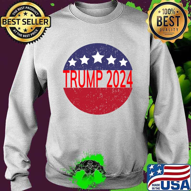 Trump 2024 Campaign For President Distressed Star Circle Shirt Sweater