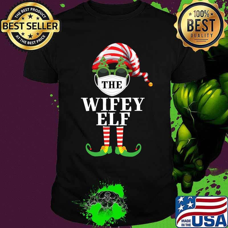 Wifey Elf Matching Christmas Group Pjs Family Pajama 2020 Shirt
