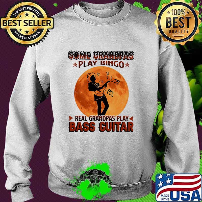 Some Grandpas Play Bingo Real Grandpas Play Bass Guitar Moon Shirt Sweater