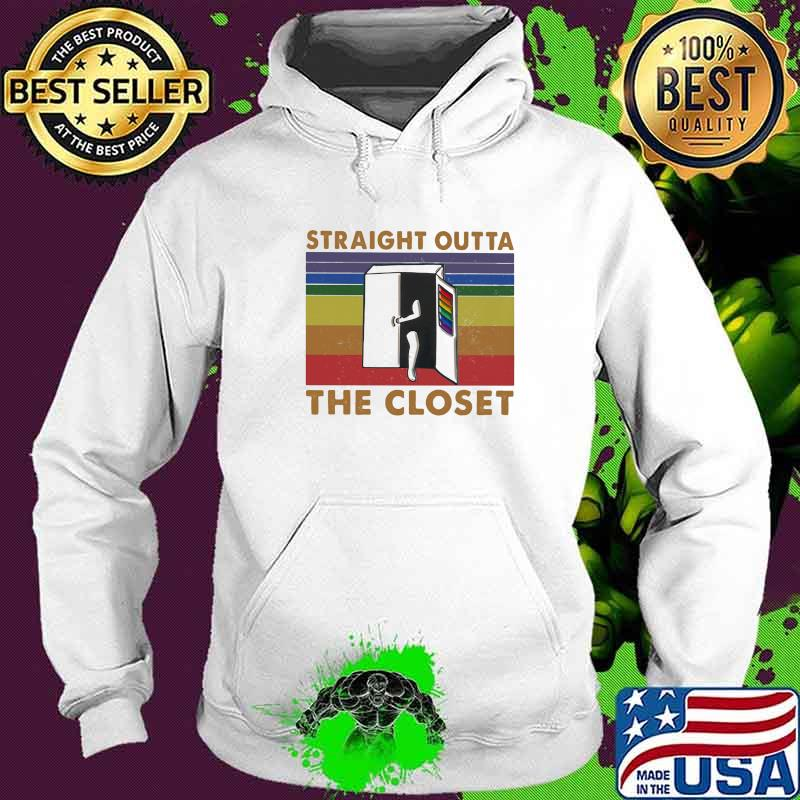 Straight Outta The Closet Vintage Shirt Hoodie