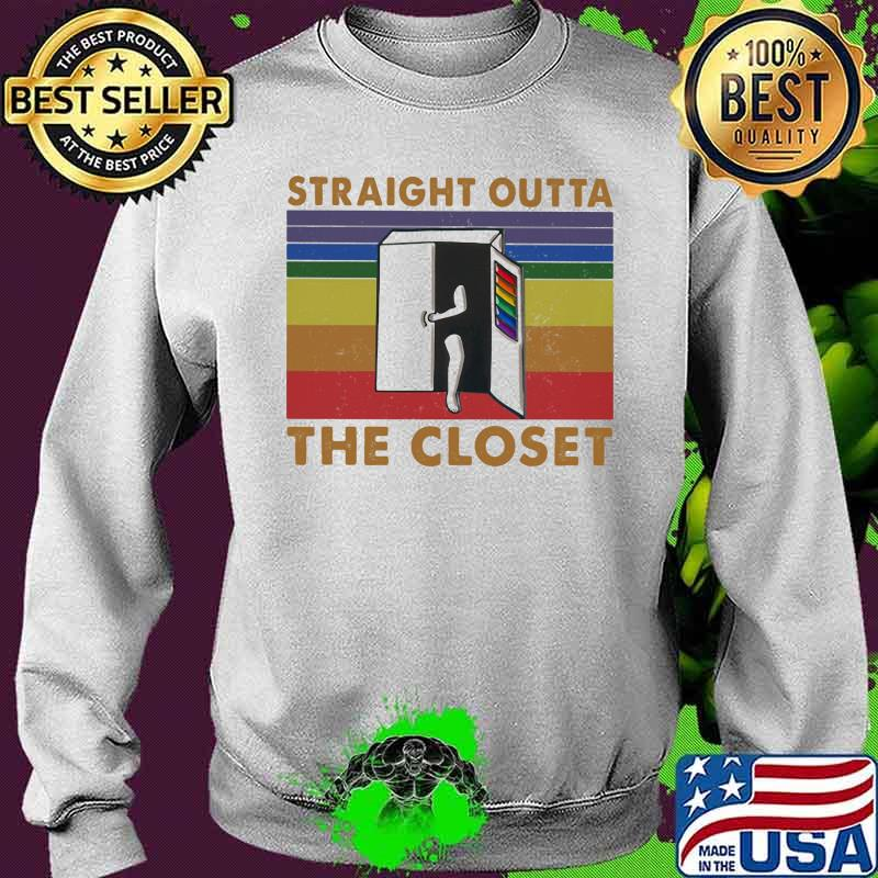Straight Outta The Closet Vintage Shirt Sweater