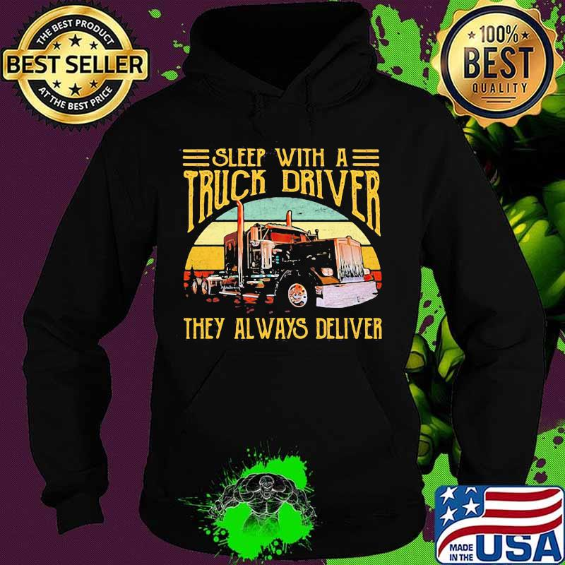 Sleep With A Truck Driver They Always Deliver Vintage Sunset Shirt