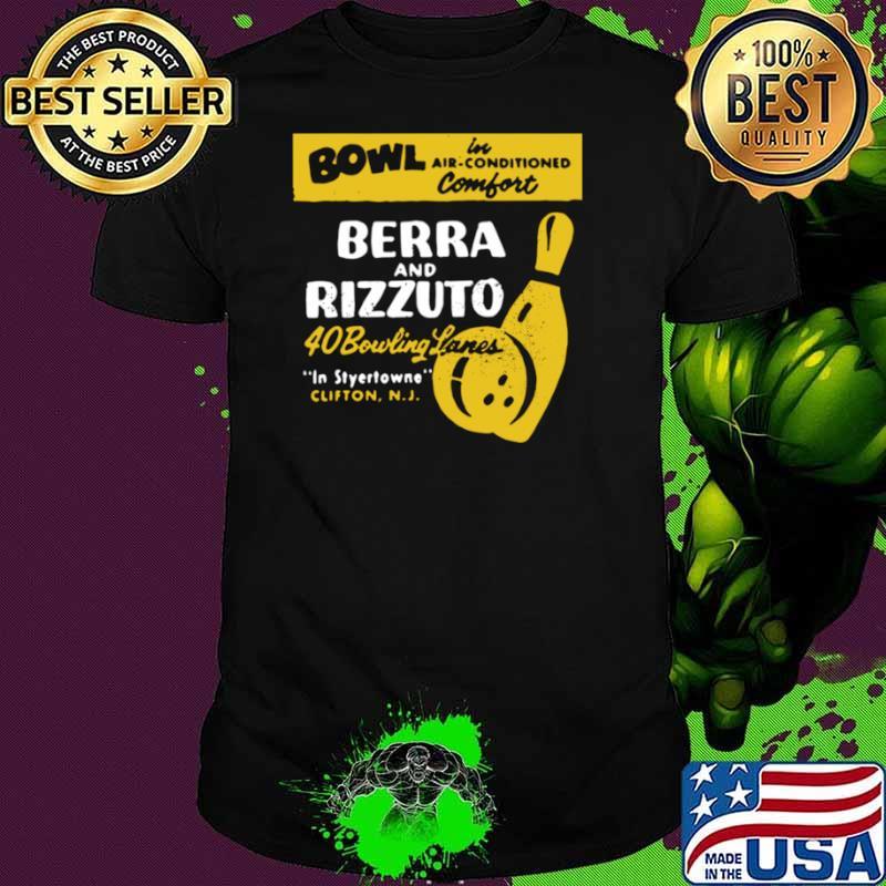 Bowl Berra And Rizzuto 40 Bowling Lanes shirt - Copy