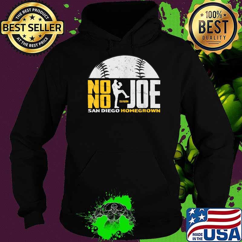 No No Joe San Diego Homegrown Baseball Pitcher No Hitter Shirt Hoodie