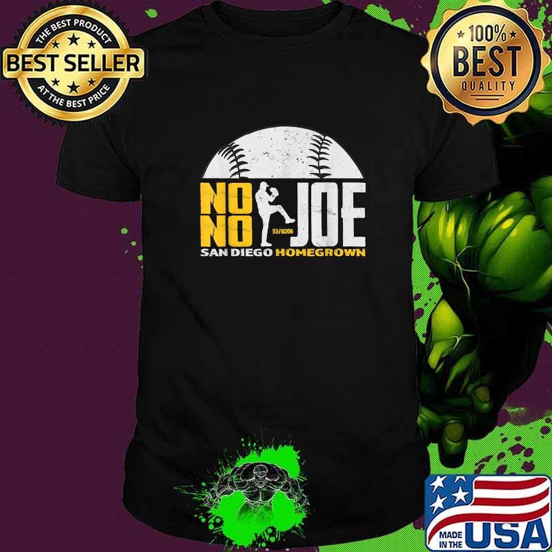 No No Joe San Diego Homegrown Baseball Pitcher No Hitter Shirt