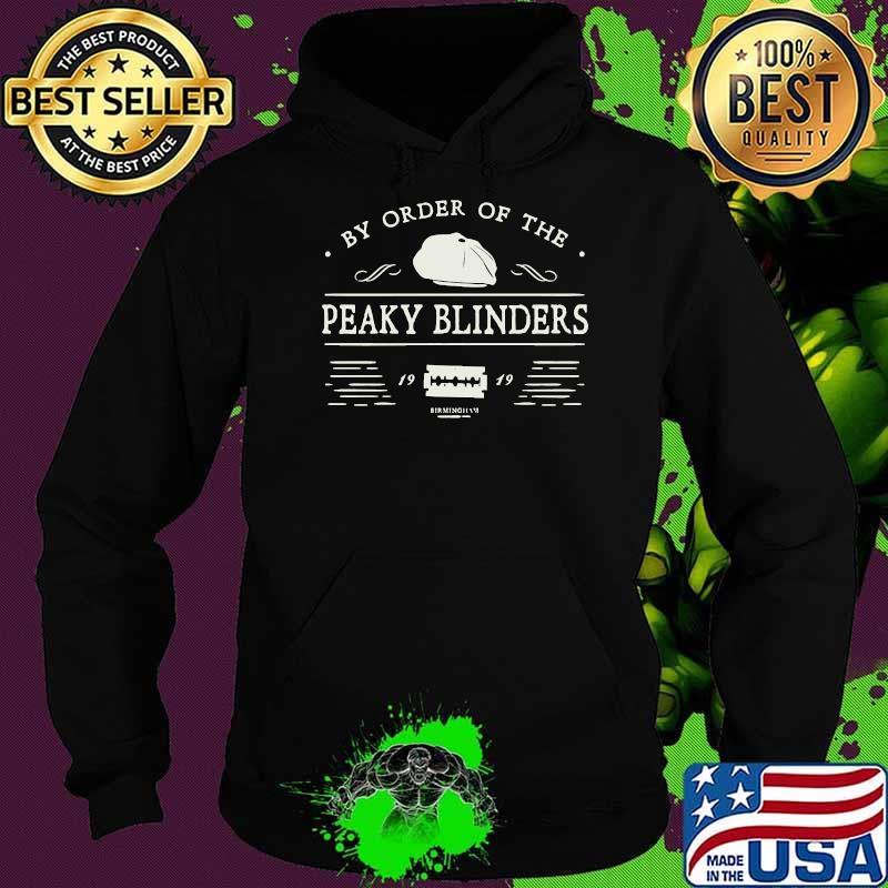 By Order Of The Peaky Blin Meilleur Film Shirt Hoodie