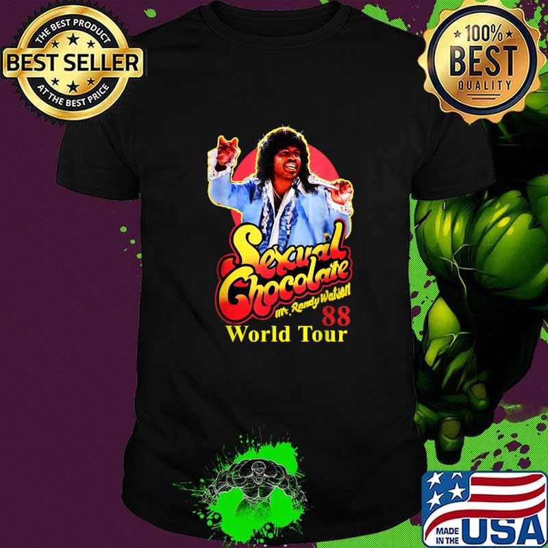 Mr Randy Watson Loves Sexual Chocolate World Tour Shirt