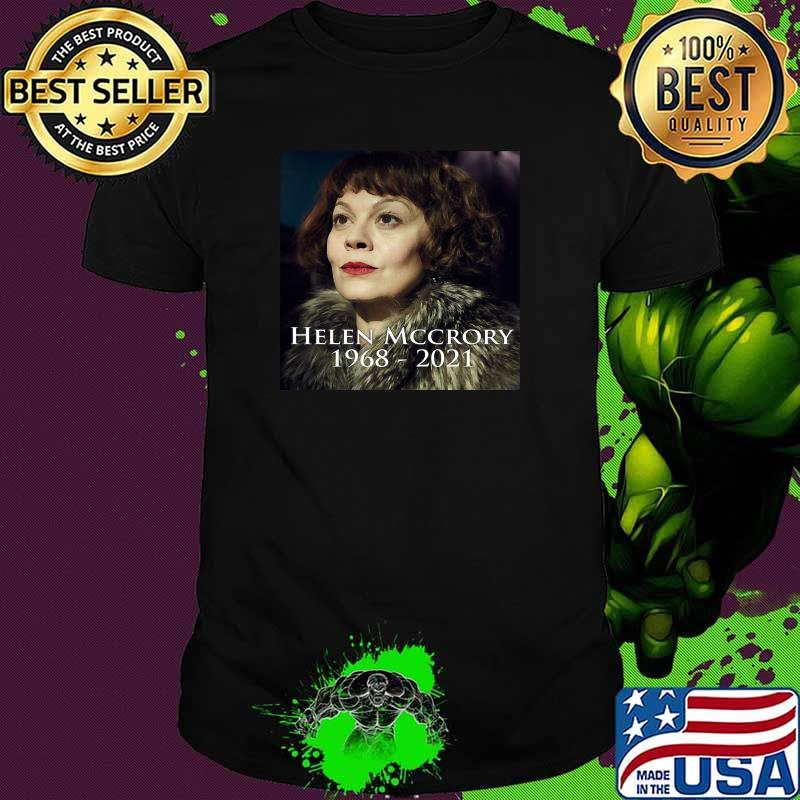 Repose En Paix Helen Mccrory 1968 2021 Shirt
