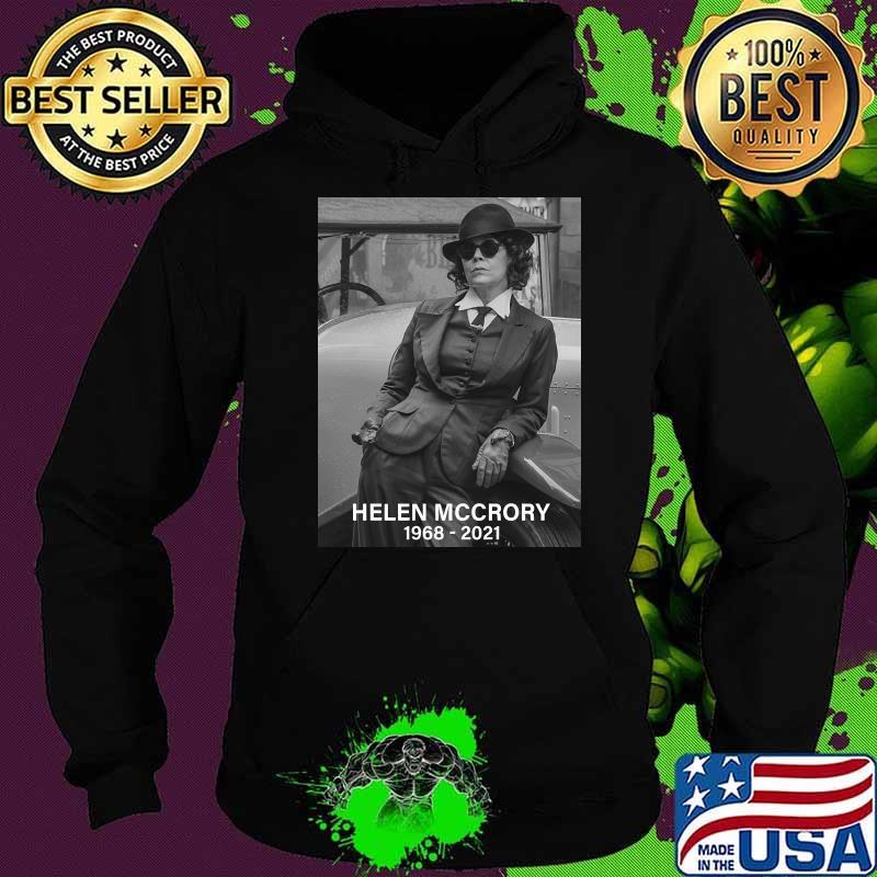 Rip Legend Helen Mccrory 1968 2021 Shirt Hoodie
