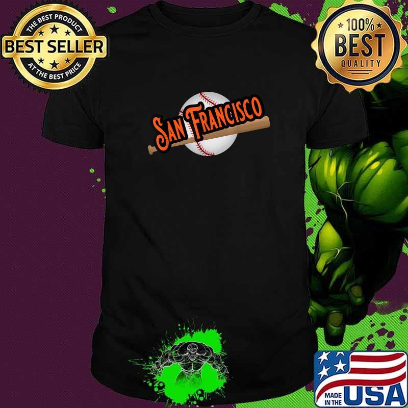 San Francisco Baseball Fans Shirt