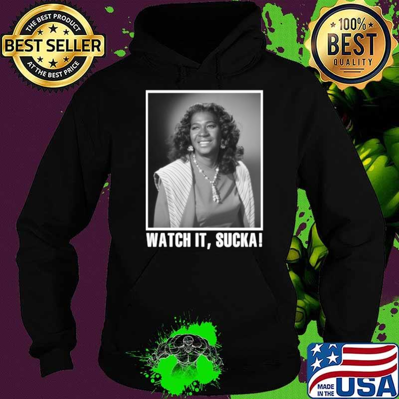 Smile face sanford and son Watch it Sucka Hoodie